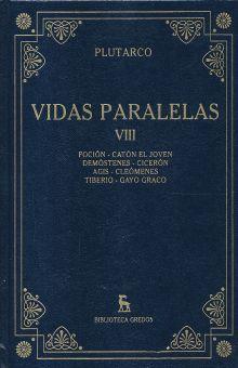 VIDAS PARALELAS. FOCION. CATON EL JOVEN. DEMOSTENES. CICERON. AGIS. CLEOMENES. TIBERIO. GAYO GRACO / TOMO VIII / PD.