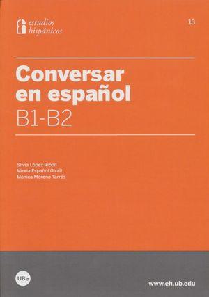 Conversar en español B1-B2