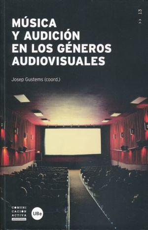 MUSICA Y AUDICION EN LOS GENEROS AUDIOVISUALES