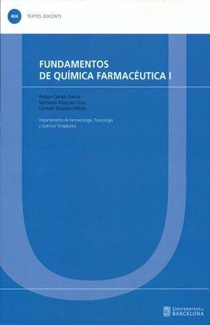 FUNDAMENTOS DE QUIMICA FARMACEUTICA I