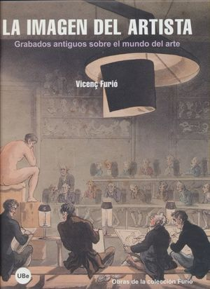 La imagen del artista. Grabados antiguos sobre el mundo del arte / pd.