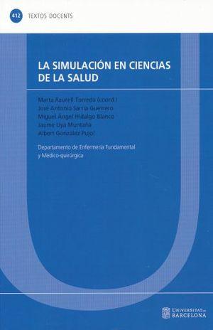 SIMULACION EN CIENCIAS DE LA SALUD, LA