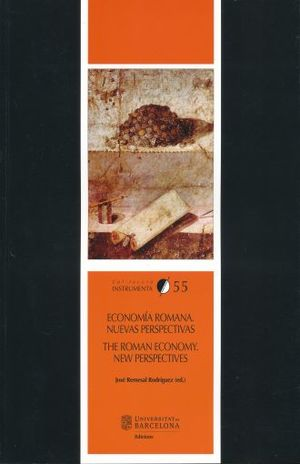 ECONOMIA ROMANA. NUEVAS PERSPECTIVAS / THE ROMAN ECONOMY. NEW PERSPECTIVES (EDICION BILINGUE)