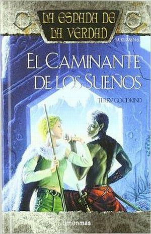 CAMINANTE DE LOS SUEÑOS, EL / LA ESPADA DE LA VERDAD VOL. 6 / PD.