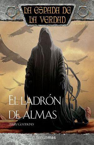LADRON DE ALMAS, EL / LA ESPADA DE LA VERDAD / VOL. 15 / PD.