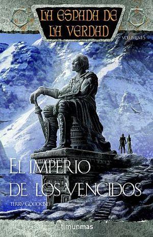 IMPERIO DE LOS VENCIDOS, EL / LA ESPADA DE LA VERDAD / VOL. 16 / PD.