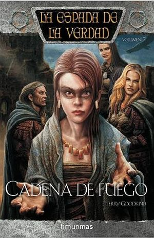CADENA DE FUEGO / LA ESPADA DE LA VERDAD / VOL. 18 / PD.