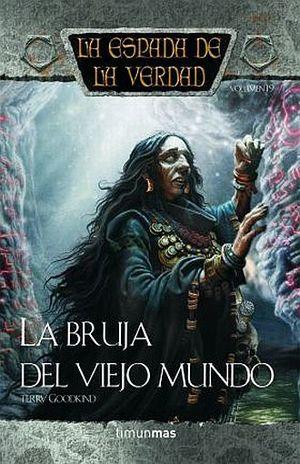 BRUJA DEL VIEJO MUNDO, LA / LA ESPADA DE LA VERDAD / VOL. 19 / PD.