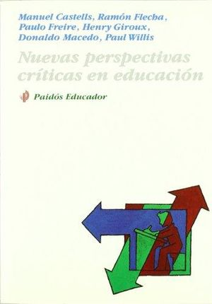 NUEVAS PERSPECTIVAS CRITICAS EN EDUCACION