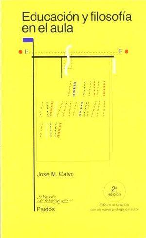 EDUCACION Y FILOSOFIA EN EL AULA