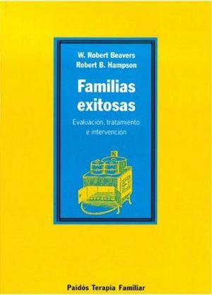 FAMILIAS EXITOSAS. EVALUACION TRATAMIENTO E INTERVENCION
