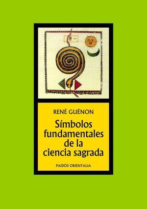 SIMBOLOS FUNDAMENTALES DE LA CIENCIA SAGRADA