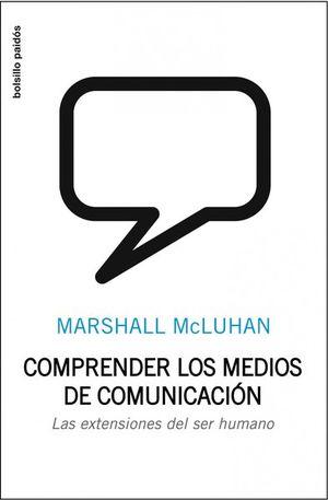 COMPRENDER LOS MEDIOS DE COMUNICACION