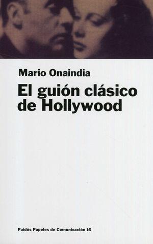 GUION CLASICO DE HOLLYWOOD, EL