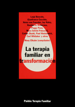 TERAPIA FAMILIAR EN TRANSFORMACION, LA