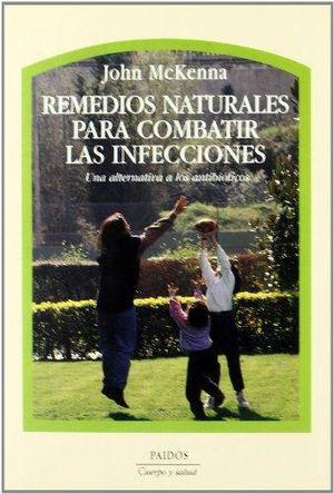 REMEDIOS NATURALES PARA COMBATIR LAS INFECCIONES