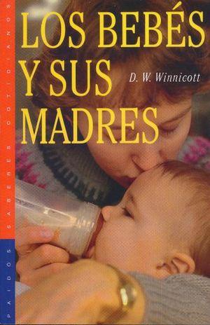 BEBES Y SUS MADRES, LOS