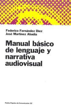 MANUAL BASICO DE LENGUAJE Y NARRATIVA AUDIOVISUAL