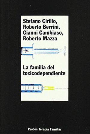 FAMILIA DEL TOXICODEPENDIENTE, LA