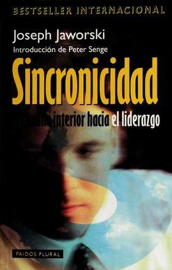 SINCRONICIDAD EL CAMINO INTERIOR HACIA EL LIDERAZGO
