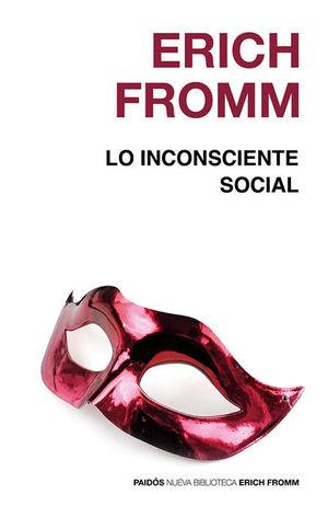 INCONSCIENTE SOCIAL, LO. OBRA POSTUMA 2