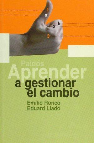 APRENDER A GESTIONAR EL CAMBIO