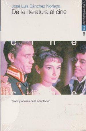 DE LA LITERATURA AL CINE. TEORIA Y ANALISIS DE LA ADAPTACION