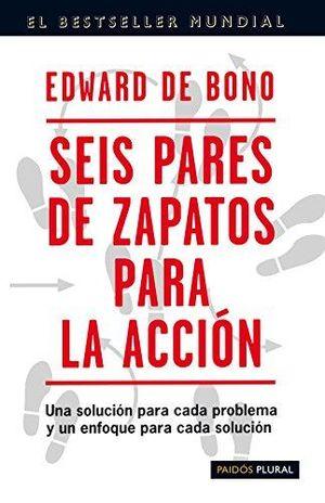 SEIS PARES DE ZAPATOS PARA LA ACCION. UNA SOLUCION PARA CADA PROBLEMA Y UN ENFOQUE PARA CADA SOLUCION