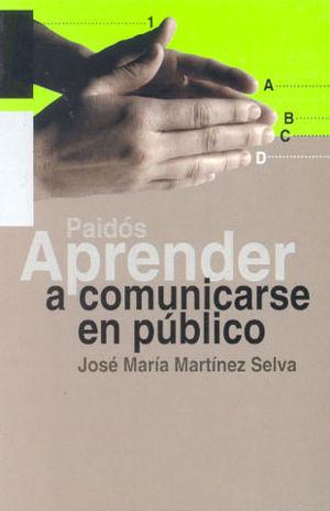 APRENDER A COMUNICARSE EN PUBLICO