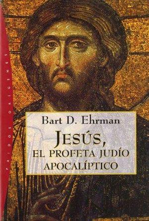 JESUS EL PROFETA JUDIO APOCALIPTICO