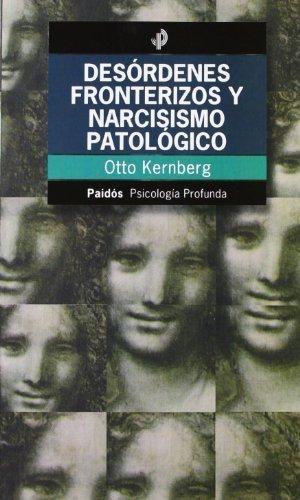 DESORDENES FRONTERIZOS Y NARCISISMO PATOLOGICO