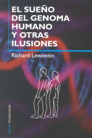 SUEÑO DEL GENOMA HUMANO Y OTRAS ILUSIONES, EL