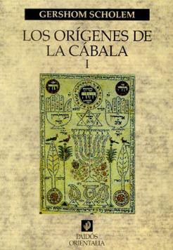 ORIGENES DE LA CABALA, LOS / VOL. I
