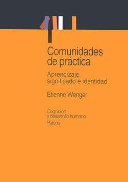 COMUNIDADES DE PRACTICA APRENDIZAJE SIGNIFICADO E IDENTIDAD