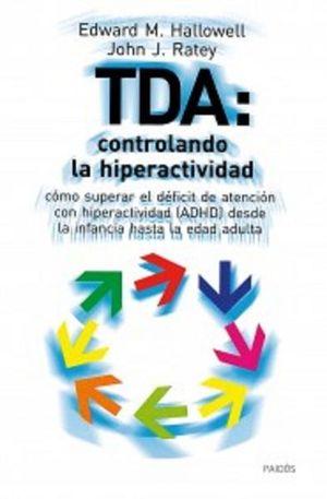 TDA CONTROLANDO LA HIPERACTIVIDAD