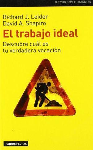 TRABAJO IDEAL, EL