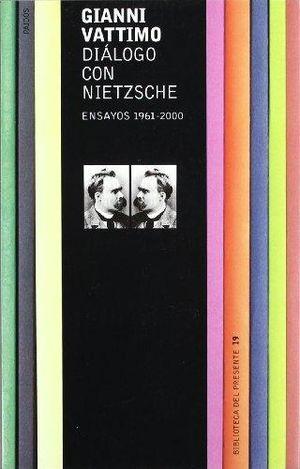 DIALOGO CON NIETZSCHE. ENSAYOS 1961-2000