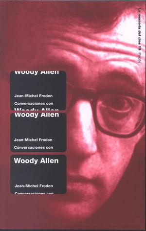 CONVERSACIONES CON WOODY ALLEN