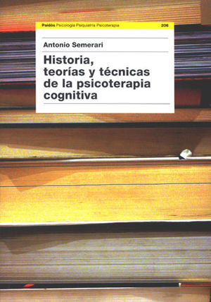 HISTORIA TEORIAS Y TECNICAS DE LA PSICOTERAPIA COGNITIVA