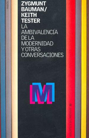 AMBIVALENCIA DE LA MODERNIDAD Y OTRAS CONVERSACIONES, LA