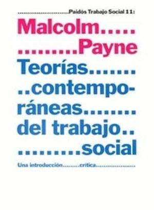 TEORIAS CONTEMPORANEAS DEL TRABAJO SOCIAL. UNA INTRODUCCION SOCIAL