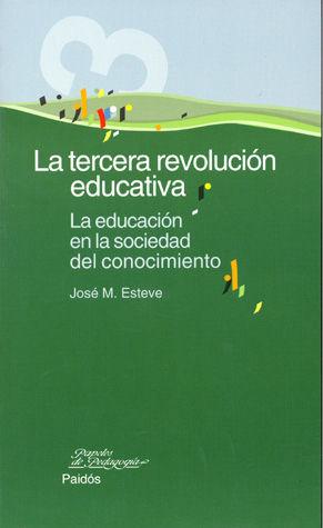 TERCERA REVOLUCION EDUCATIVA, LA