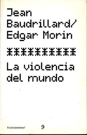 VIOLENCIA DEL MUNDO, LA