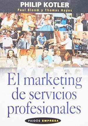 MARKETING DE SERVICIOS PROFESIONALES, EL