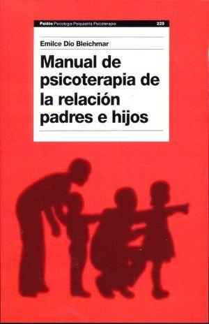 MANUAL DE PSICOTERAPIA DE LA RELACION PADRES E HIJOS