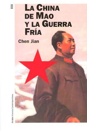 CHINA DE MAO Y LA GUERRA FRIA, LA