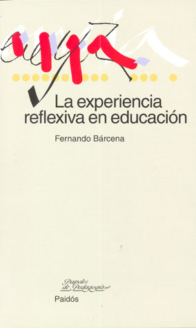 EXPERIENCIA REFLEXIVA EN EDUCACION, LA
