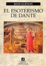 ESOTERISMO DE DANTE, EL