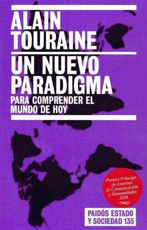 UN NUEVO PARADIGMA PARA COMPRENDER EL MUNDO DE HOY