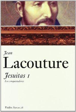 JESUITAS I. LOS CONQUISTADORES